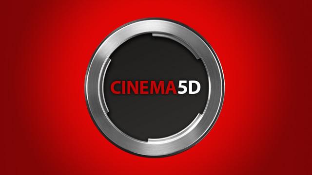 The all-new cinema5D