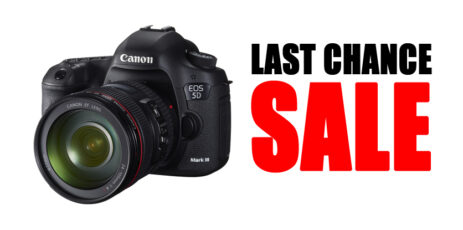 Last Chance Deals on DSLRs and Lenses