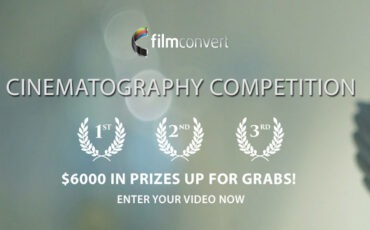 FilmConvert Cinematography Competition - Enter your Film to Win up to $2000