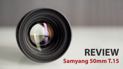 Review of the Samyang 50mm T1.5 CINE Lens