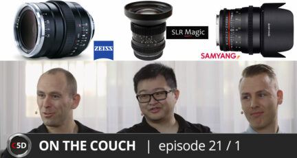 ZEISS, SLR Magic & Samyang competitors ON THE COUCH together! Ep. 21 part 1 of 3
