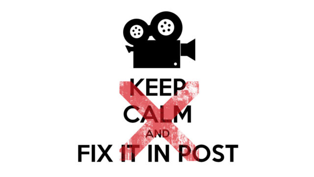 keep-calm-and-fix-it-in-post