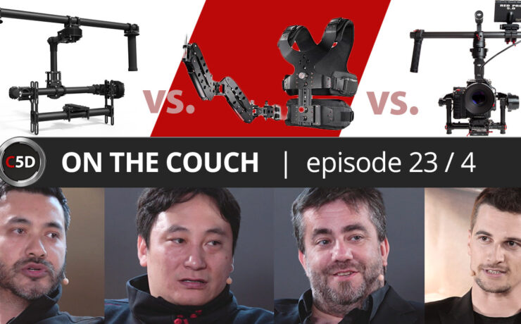 Gimbal vs. Steadicam: What is the Best Camera Stabilizer? - ON THE COUCH Ep. 23 part 4 of 4 - Dan Chung, Clinton Harn, Emmanuel Pampuri
