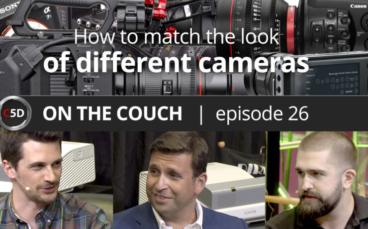 Matching Different Camera Looks - ON THE COUCH Ep. 26 - Philip Bloom & Dale Backus (SmallHD)