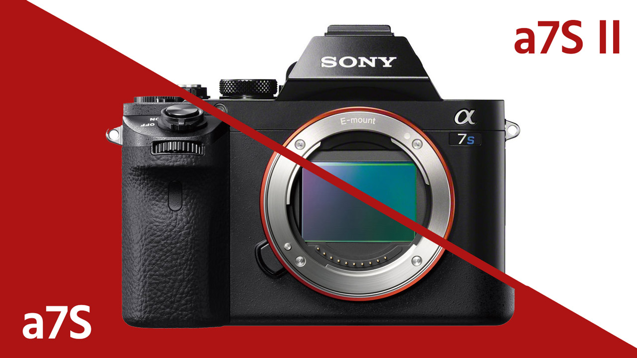 Image result for sony a7s vs a7s ii
