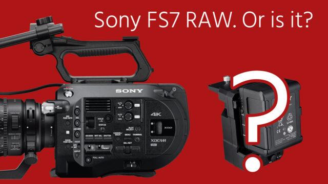 sony-fs7-xdca-raw