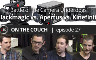 Battle of the Camera Underdogs: Blackmagic Design vs. Apertus vs. Kinefinity - ON THE COUCH Ep. 27
