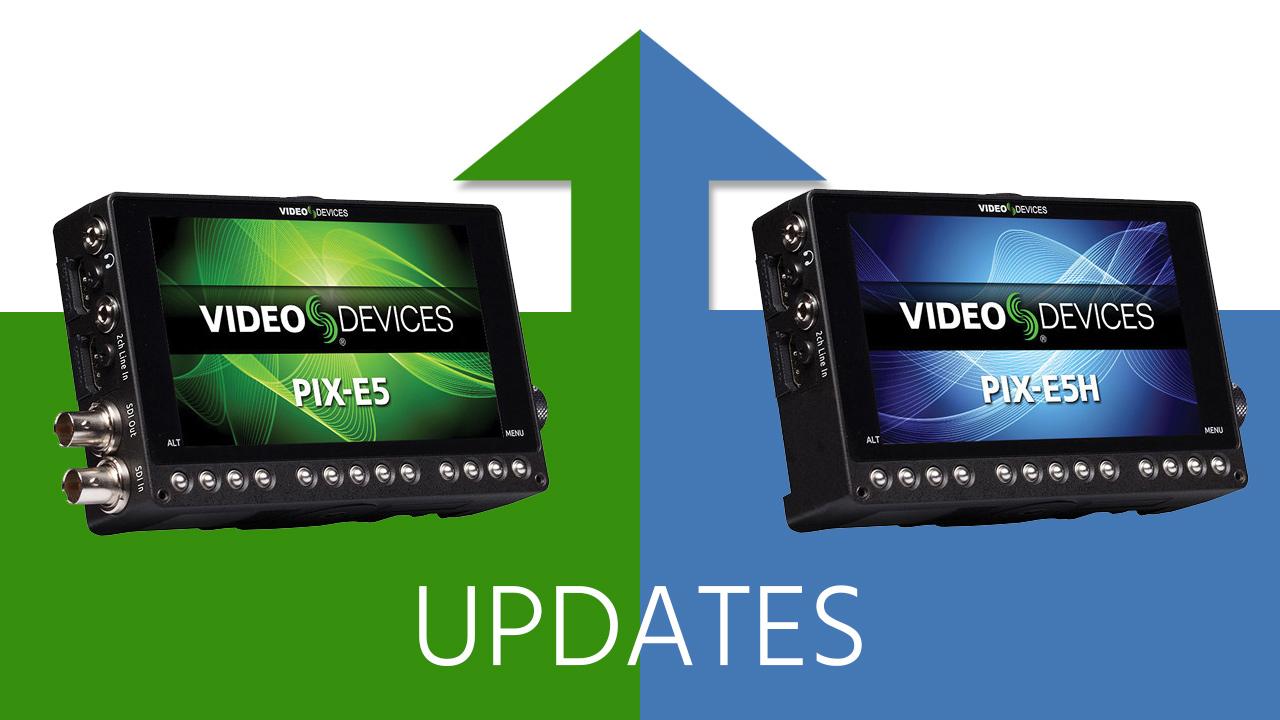 Video Devices PIX-E5 Firmware Update Adds 6G-SDI, Slomo & Anamorphic