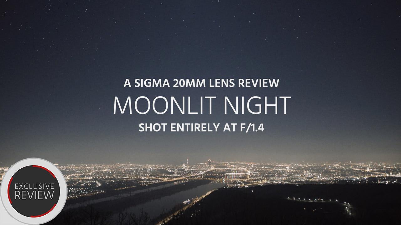 Sigma20mm F/1.4 Art Lens レビュー – Moonlight Night