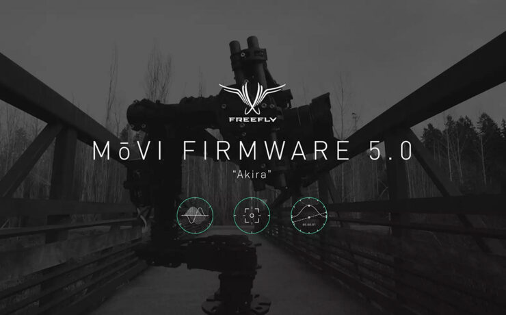 Freefly MōVi Firmware 5.0 Akira Gets Timelapse Mode, Increases Stability & More