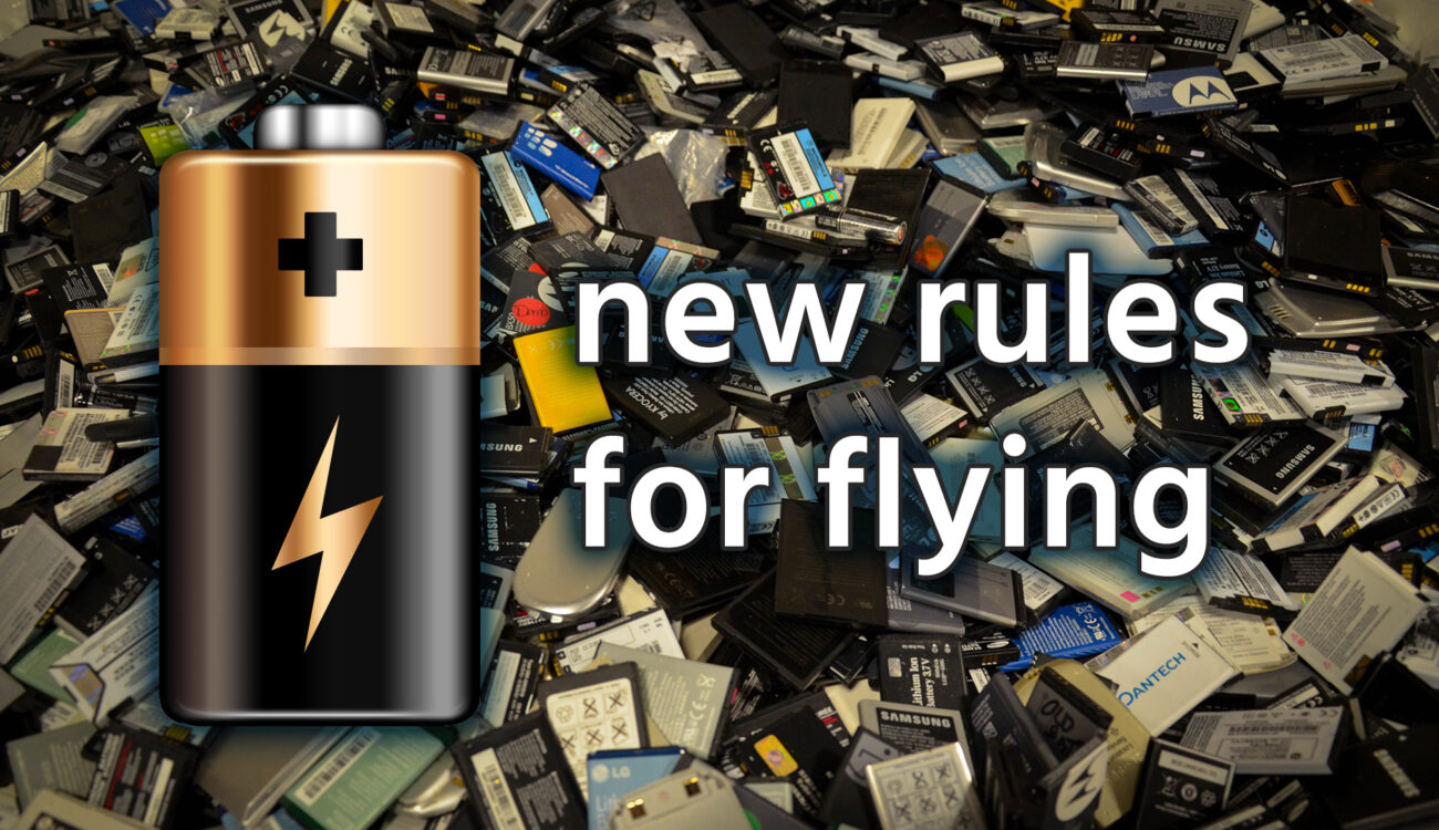 New Regulations Regarding Flying with LiPo Batteries