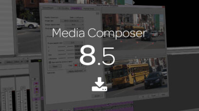 Avid Media Composer 8.5 Update Overview