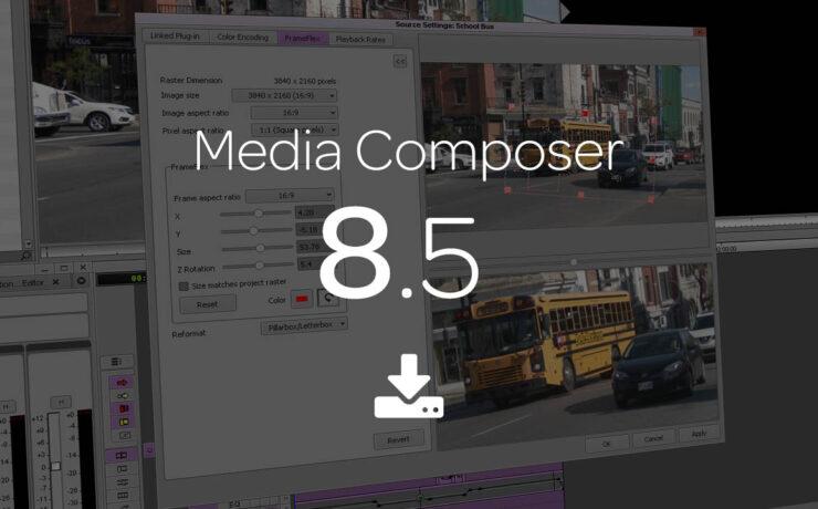 Avid Media Composer 8.5 Update Overview