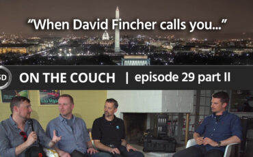 "ON THE COUCH - ep. 29 - part 2 - ""When David Fincher Calls You ..."" - Drew Geraci, Claus Andersen, Greg Crosby"
