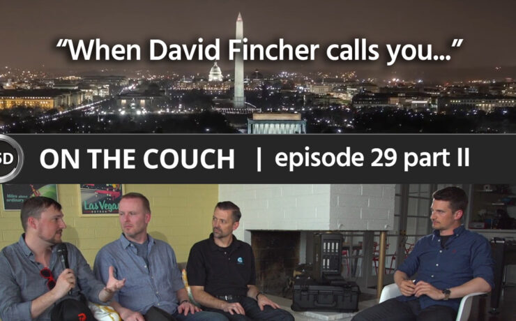 """ON THE COUCH - ep. 29 - part 2 - """"When David Fincher Calls You ..."""" - Drew Geraci, Claus Andersen, Greg Crosby"""