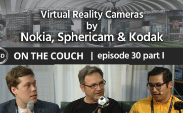 Virtual Reality Camera Solutions by Nokia, Kodak & Sphericam - ON THE COUCH ep. 30, part 1