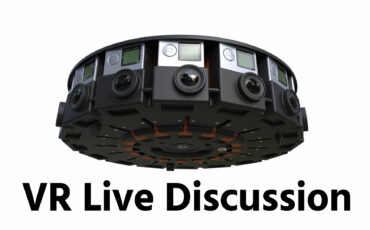 Live Panel: Virtual Reality & 360° Video Discussion