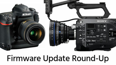 Firmware Update Round-Up: Nikon D5 v1.10, Sony FS7 v4.0