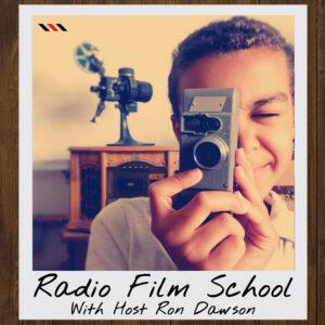 Radio Film School Filmmaking Podcast