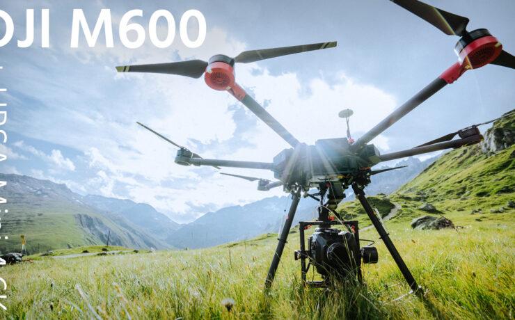 DJI M600 Review - Flying the URSA Mini 4.6K vs. DJI Inspire 1 RAW