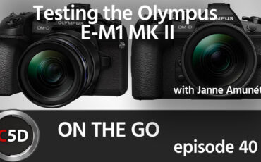 Testing the Olympus E-M1 MK II - On the Go Ep. 40 - feat. Janne Amunét