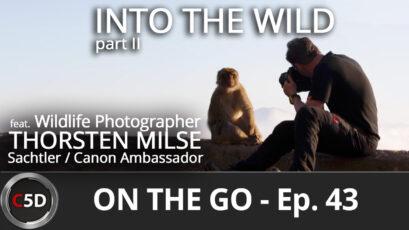 Into the Wild part II - On the Go Ep. 43 - feat. Sachtler & Canon Ambassador Thorsten Milse