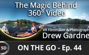 The Magic Behind 360° Video - On the Go Ep. 44 - feat. VR Filmmaker & Photographer Drew Gardner