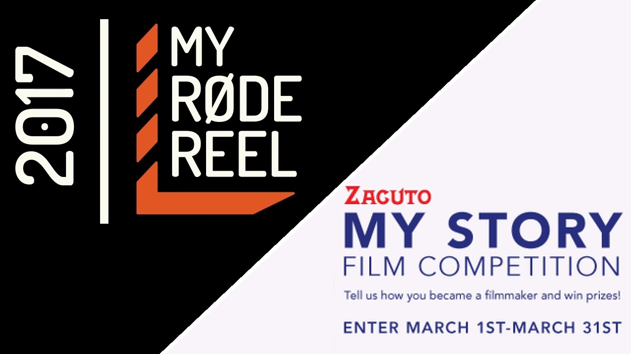 My RØDE Reel 2017 and Zacuto My Story Film Competition