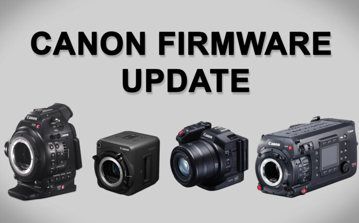 Canon Firmware Updates For Cinema EOS and XC Family Now Available