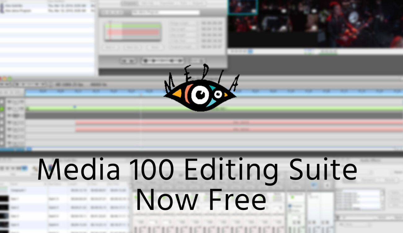 Media 100 NLE Suite For Mac Is Now Free