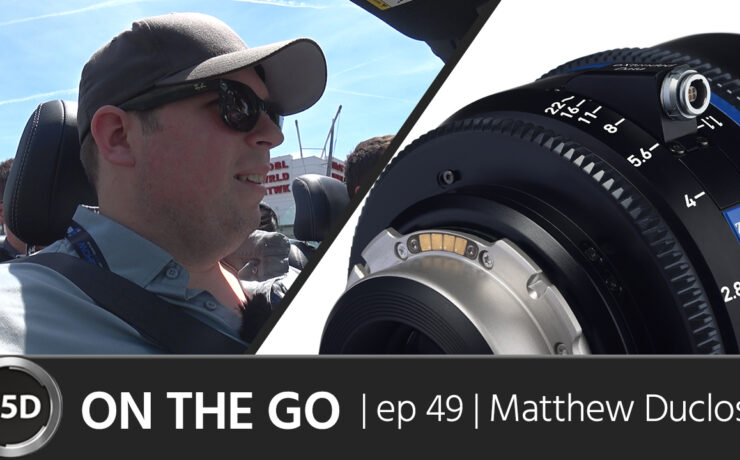 Why Cine Lenses Are Finally Affordable - Matthew Duclos - ON THE GO - Episode 49
