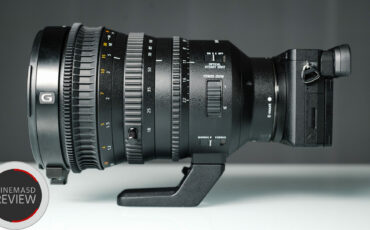 Sony 18-110mm Review - One-Of-A-Kind Versatile Video & Cine Zoom