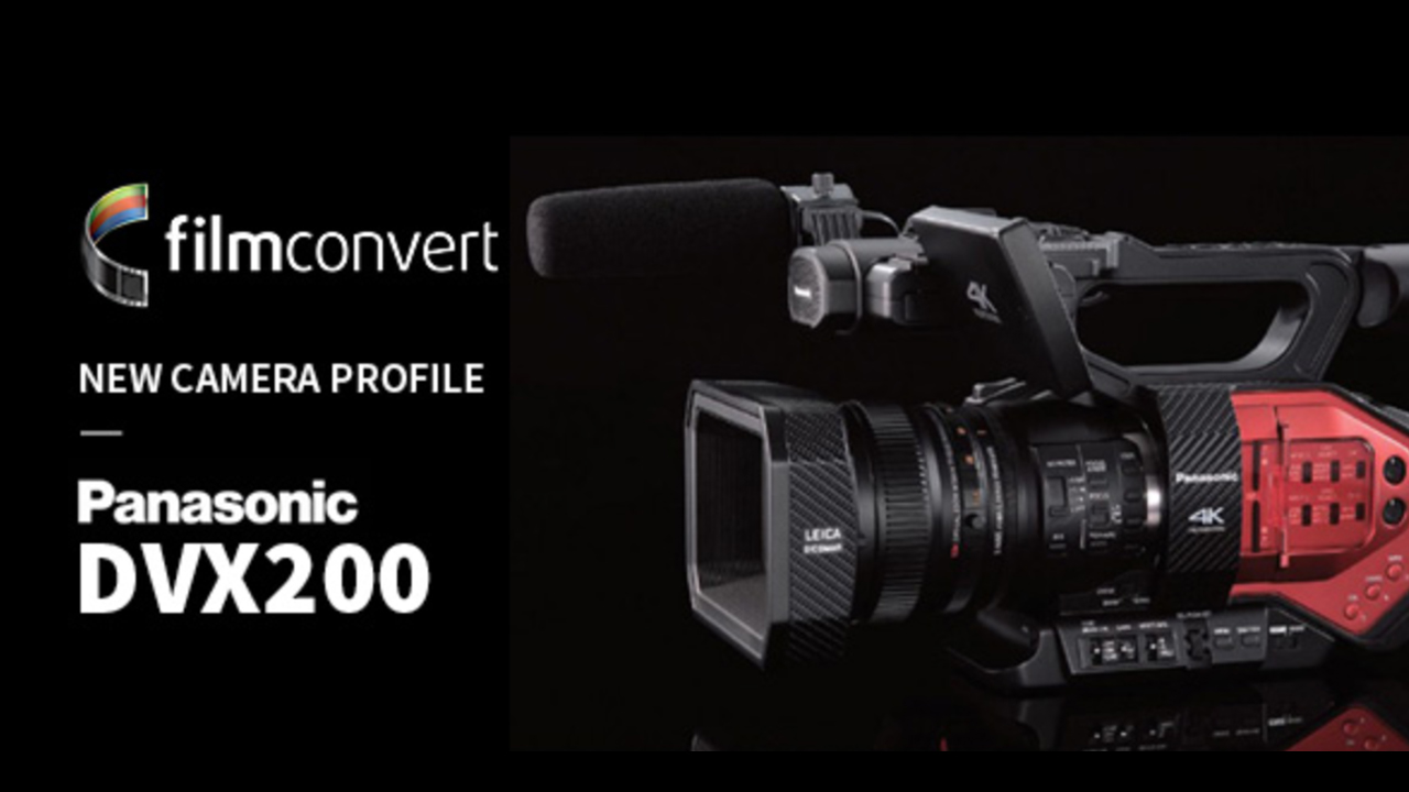 Filmconvert Adds Profile for the Panasonic DVX200