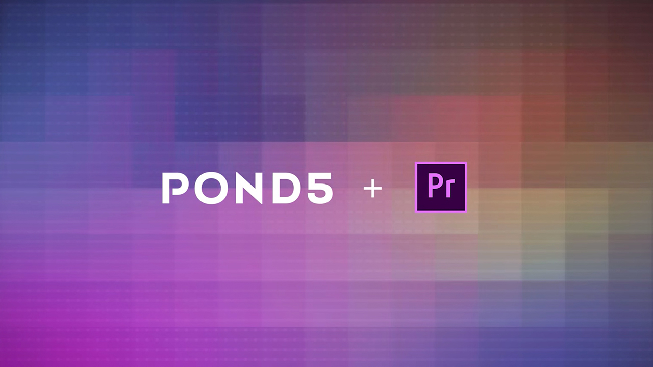 Adobe Premiere用Pond5 Add-On - 映像素材がPremiere上でより使いやすく