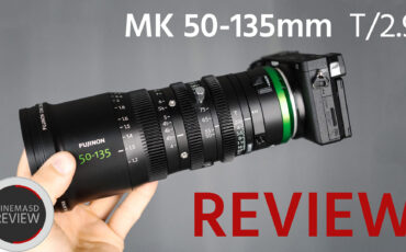 FUJINON MK 50-135mm Review – A Worthy Cine Zoom For Your Kit?