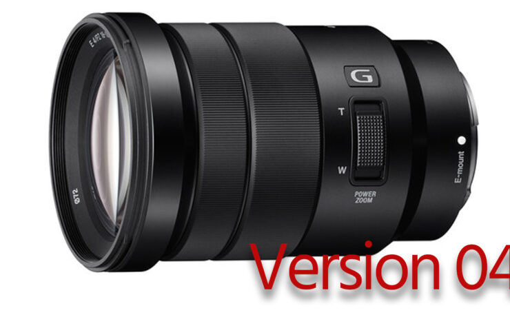 Sony E 18-105mm f/4 Zoom Gets Firmware Update Version 04
