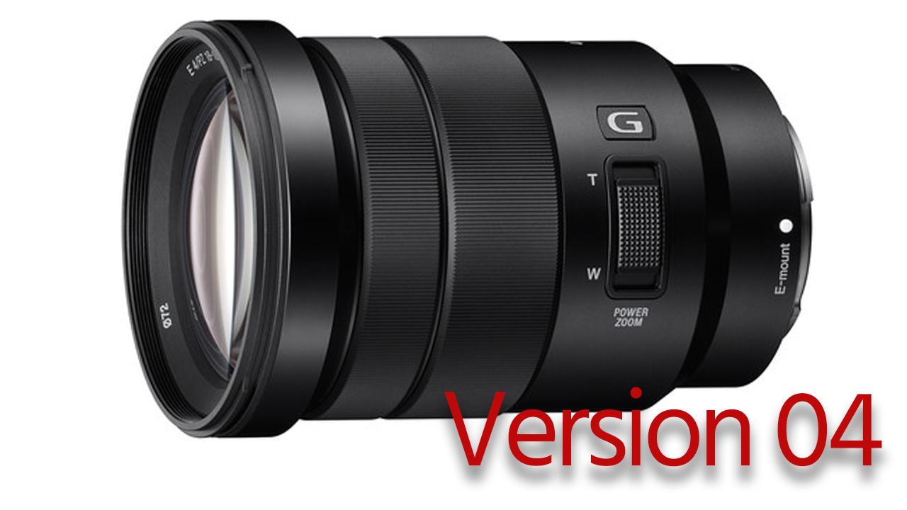 ソニー E 18-105mm f/4 ZoomファームウエアアップデートVer04