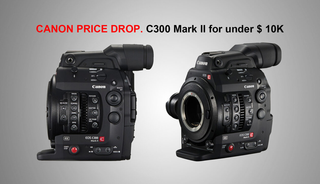 Canon C300 Mark II Price Drops by Another $2,000