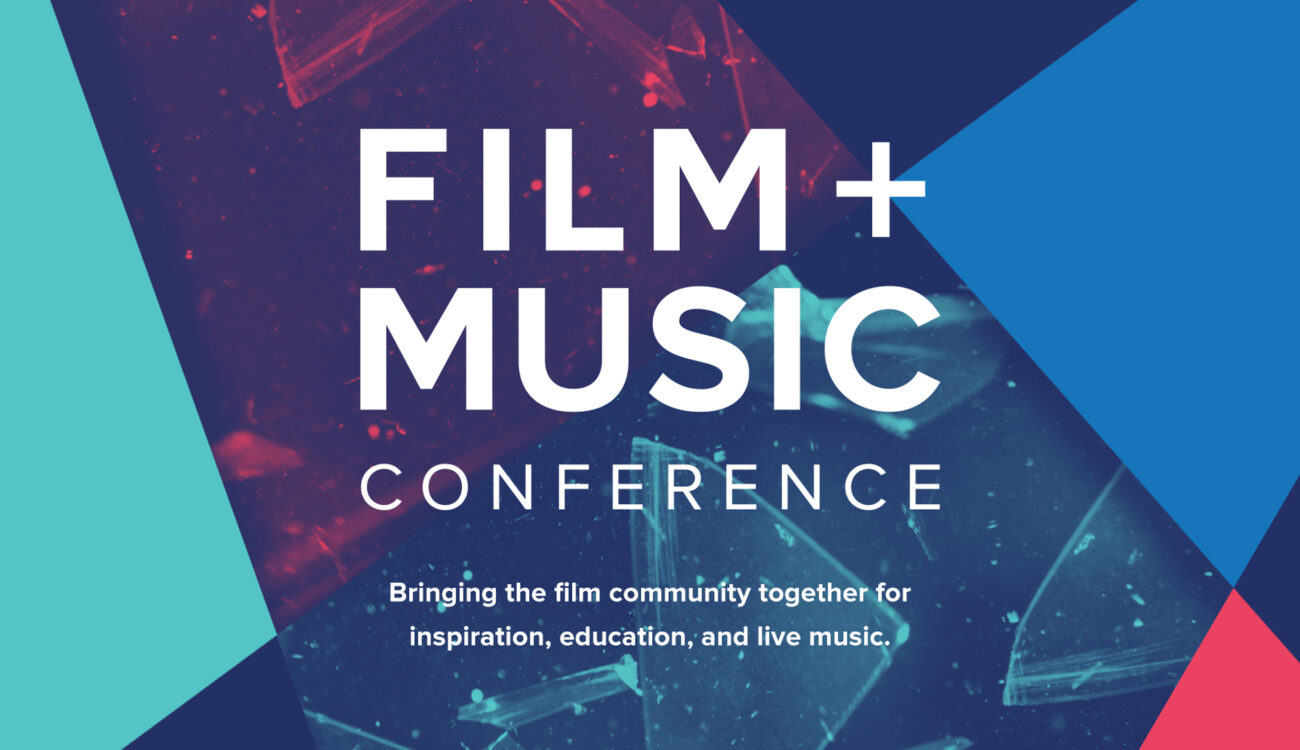 Film + Music Conference -- Two Day Conference for Filmmakers in Texas