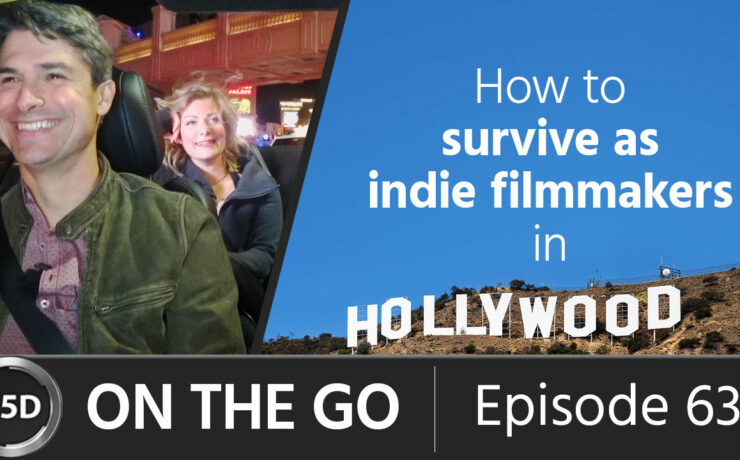 How to Survive as Indie Filmmakers in Hollywood - Rin and Graham Ehlers Sheldon - ON THE GO – ep 63
