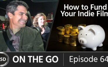 How to Fund Your Indie Film - with Rin and Graham Sheldon - ON THE GO - Episode 64