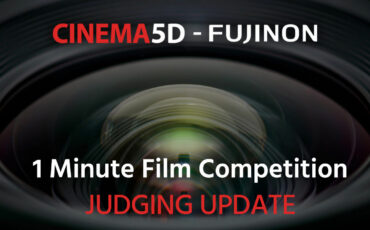 UPDATE on JUDGING - cinema5D FUJINON 1 Minute Film Competition
