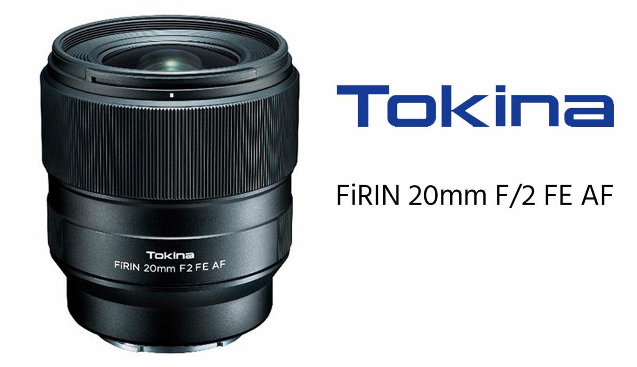 Tokina FiRIN 20mm F/2 FE - A New Autofocus Lens For Sony E-Mount Cameras