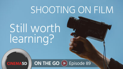 Shooting on Film: Still Worth Learning? – with AFI's Stephen Lighthill, ASC – ON THE GO – Episode 89
