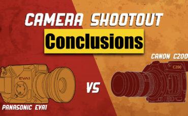 Canon C200 vs Panasonic EVA1 – Zacuto Camera Shootout 2018 - Conclusions