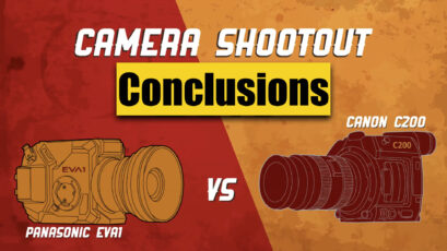Canon C200 vs Panasonic EVA1 – Zacuto Camera Shootout 2018 - Conclusions