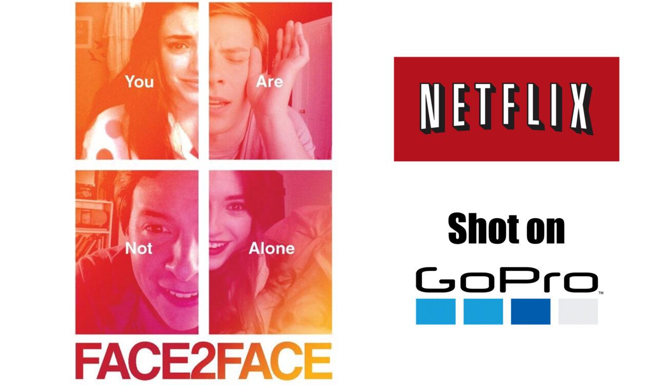 Face 2 Face – Movie Shot Entirely on GoPro on Netflix
