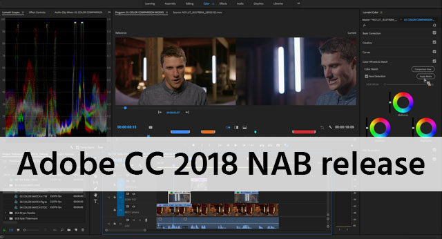 Updates for Adobe Video Apps CC 2018 – Features Explained | cinema5D