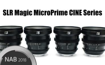 SLR Magic Introduces new Lenses - The MicroPrime CINE E-Mount Series