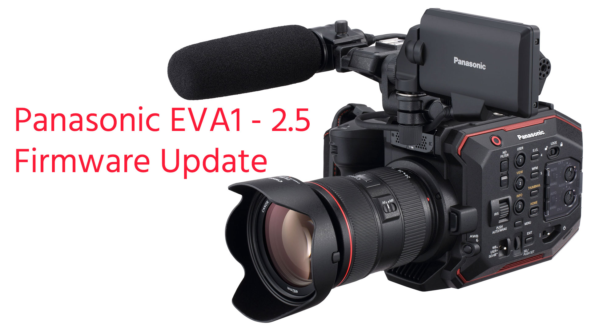 La Panasonic EVA1 recibe actualización de firmware 2.5 - Reducción de ruido SMOOTH y más